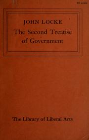 Cover of: The second treatise of government | John Locke