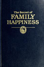 The secret of family happiness. by
