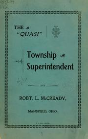 Cover of: The quasi township superintendent | Robert L. McCready