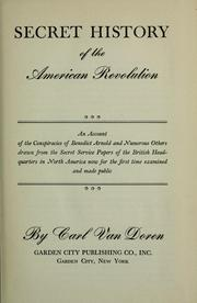 Cover of: Secret history of the American Revolution | Carl Van Doren