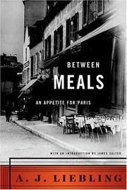 Between meals by A. J. Liebling