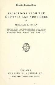 Cover of: Selections from the writings and addresses of Abraham Lincoln | Abraham Lincoln