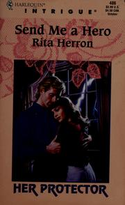 Cover of: Send Me a Hero | Rita B. Herron