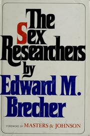 The sex researchers by Edward M. Brecher