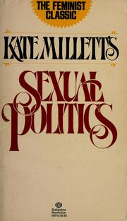 Sexual Politics Kate Millet