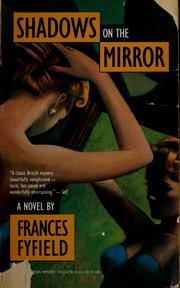 Cover of: Shadows on the mirror | Frances Fyfield