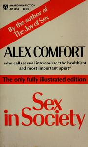 Cover of: Sex in society | Alex Comfort