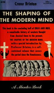 Cover of: The shaping of the modern mind | Crane Brinton