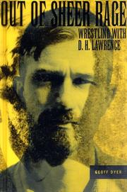 Cover of: Out of Sheer Rage: wrestling with D.H. Lawrence