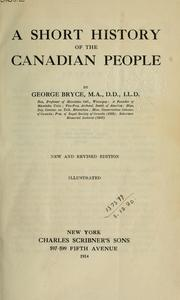 Cover of: A short history of the Canadian people | George Bryce