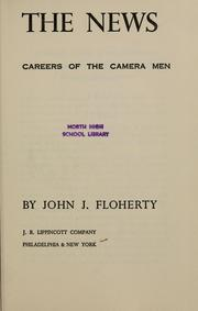 Cover of: Shooting the news by Floherty, John Joseph