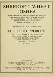 Cover of: Shredded wheat dishes ... | Shredded wheat company, Niagara Falls, N.Y