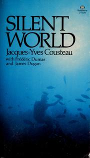 Cover of: The silent world | Jacques Yves Cousteau