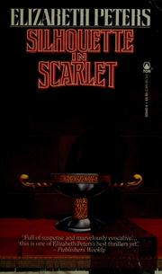 Cover of: Silhouette in Scarlet by Elizabeth Peters