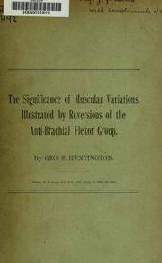 Cover of: The significance of muscular variations | George S. Huntington