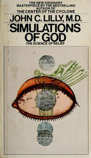Cover of: Simulations of God | John Cunningham Lilly