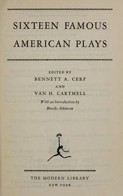 Cover of: Sixteen famous American plays | Bennett Cerf