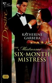 Cover of: Six-month mistress | Katherine Garbera