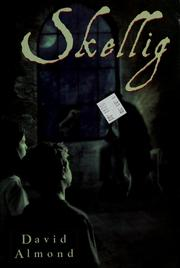 Cover of: Skellig | David Almond