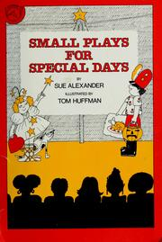 Cover of: Small plays for special days | Sue Alexander