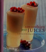 Cover of: Smoothies and juices | Christine Ambridge