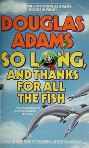 Cover of: So long, and thanks for all the fish