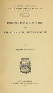Cover of: Some ore deposits in Maine | William H. Emmons