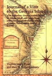 Cover of: Journal of a visit to the Georgia Islands of St. Catharines, Green, Ossabaw, Sapelo, St. Simons, Jekyll, and Cumberland, with comments on the Florida islands of Amelia, Talbot, and St. George, in 1753 | Jonathan Bryan