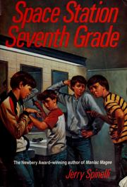 Cover of: Space station seventh grade by Jerry Spinelli