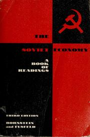 Cover of: The Soviet economy | Ed. by Morris Bornstein and Daniel R. Fusfeld.