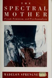 The Spectral Mother by Madelon Sprengnether