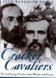 Cracker cavaliers by John Randolph Poole