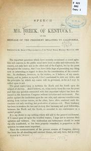 Cover of: Speech of Mr. Breck, of Kentucky, on the message of the President relating to California | Breck, Daniel