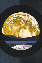 Cover of: Lake Moon | Williams, John M.