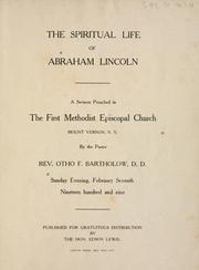 Cover of: The spiritual life of Abraham Lincoln | Otho F. Bartholow
