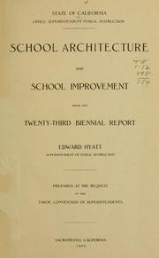 Cover of: School architecture and school improvement | California. Dept. of Public Instruction.