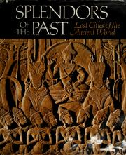 Cover of: Splendors of the Past | National Geographic Society (U.S.). Special Publications Division