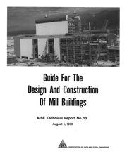 Cover of: Guide for the Design and Construction of Mill Buildings |