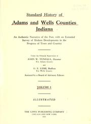 Cover of: Standard history of Adams and Wells counties, Indiana | Tyndall, John W.