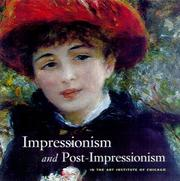Cover of: Impressionism and Post-Impressionism at The Art Institute of Chicago