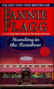 Cover of: Standing in the rainbow | Fannie Flagg