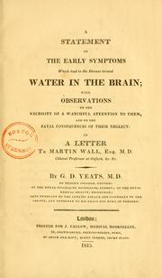 A statement of the early symptoms which lead to the disease termed water in the brain