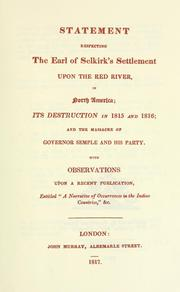 Statement respecting the Earl of Selkirk's settlement upon the Red River, in North America by Halkett, John