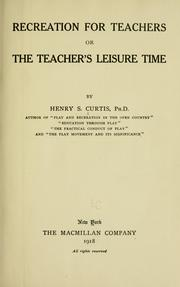 Cover of: Recreation for teachers by Curtis, Henry S.