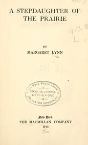 Cover of: A stepdaughter of the prairie | Lynn, Margaret.