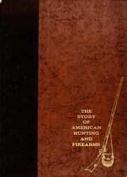 Cover of: The story of American hunting and firearms |