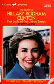 Cover of: The story of Hillary Rodham Clinton by Joyce Milton