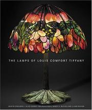 Cover of: The lamps of Louis Comfort Tiffany