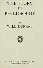 Cover of: The story of philosophy | Will Durant