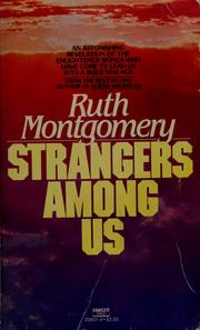 Cover of: Strangers among us | Ruth Shick Montgomery
